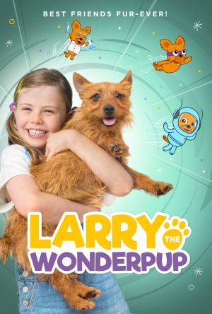 Larry the Wonderpup - Дорама: Ларри, чудо-пес / 2018 / Австралия