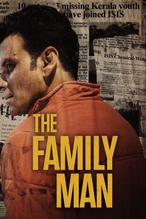The Family Man - Дорама: Семьянин / 2019 / Индия
