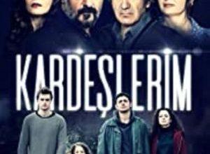 Kardeslerim 300x220 - Мои братья ✸ 2021 ✸ Турция