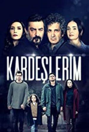 Kardeslerim - Мои братья ✸ 2021 ✸ Турция