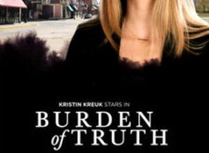 Burden of Truth 300x220 - Бремя истины ✸ 2018 ✸ Канада
