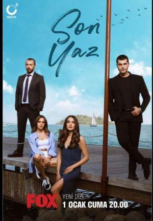 Son Yaz - Последнее лето ✸ 2021 ✸ Турция