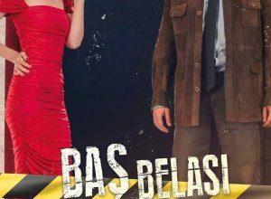 Bas Belasi 300x220 - Беда на голову ✸ 2021 ✸ Турция