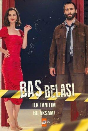 Bas Belasi - Беда на голову ✸ 2021 ✸ Турция