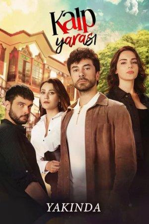 Kalp Yarasi - Сердечная рана ✸ 2021 ✸ Турция