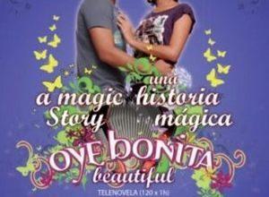 Oye Bonita 300x220 - Послушай, красотка ✸ 2008 ✸ Колумбия
