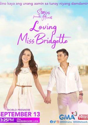 Loving Miss Bridgette - Любящая мисс Бриджит ✸ 2021 ✸ Филиппины