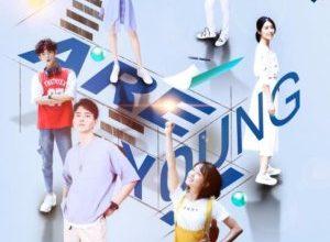 We Are Young 300x220 - Мы молоды ✸ 2019 ✸ Китай